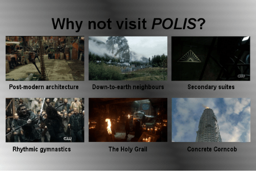 Earth, Gymnastics, and Holy Grail: Why not visit POLIS?  Post-modern architecture  Down-to-earth neighbours  Secondary suites  Rhythmic gymnastics  The Holy Grail  Concrete Corncob
