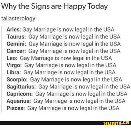 Why the Signs Are Happy Today Taliasterolo Aries Gay