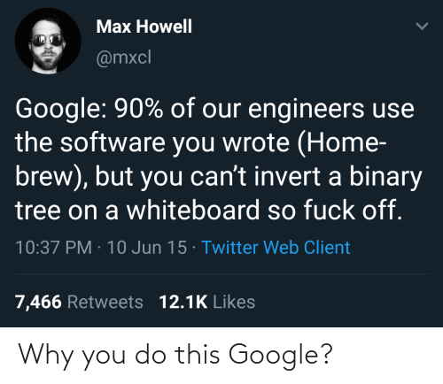 why you: Why you do this Google?