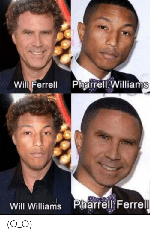Pharrell, Will Ferrell, and Http: Will Ferrell PharrellWilliams  Will Williams Pharrell: Ferrel (O_O)
