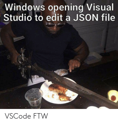 studio: Windows opening Visual  Studio to edit a JSON file VSCode FTW