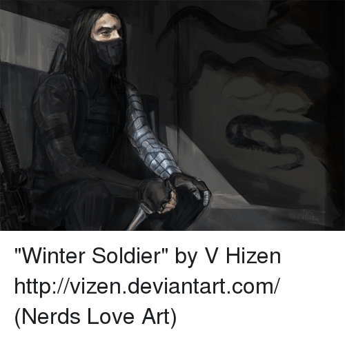 "Memes, 🤖, and Winter Soldier: ""Winter Soldier"" by V Hizen http://vizen.deviantart.com/  (Nerds Love Art)"