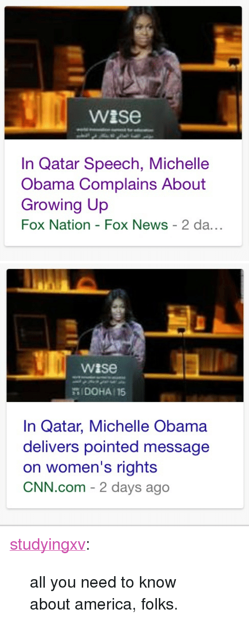 """America, cnn.com, and Growing Up: wise  In Qatar Speech, Michelle  Obama Complains About  Growing Up  Fox Nation - Fox News 2 da...   wise  罚