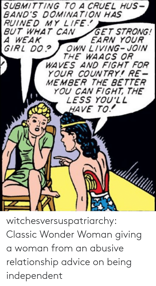 Wonder: witchesversuspatriarchy:  Classic Wonder Woman giving a woman from an abusive relationship advice on being independent