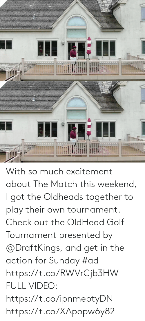 weekend: With so much excitement about The Match this weekend, I got the Oldheads together to play their own tournament. Check out the OldHead Golf Tournament presented by @DraftKings, and get in the action for Sunday #ad   https://t.co/RWVrCjb3HW  FULL VIDEO: https://t.co/ipnmebtyDN https://t.co/XApopw6y82