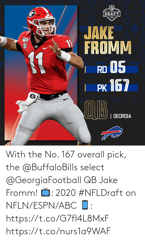ABC: With the No. 167 overall pick, the @BuffaloBills select @GeorgiaFootball QB Jake Fromm!  📺: 2020 #NFLDraft on NFLN/ESPN/ABC 📱: https://t.co/G7fI4L8MxF https://t.co/nurs1a9WAF
