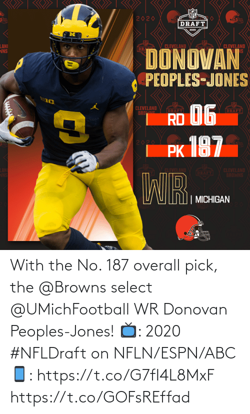 jones: With the No. 187 overall pick, the @Browns select @UMichFootball WR Donovan Peoples-Jones!  📺: 2020 #NFLDraft on NFLN/ESPN/ABC 📱: https://t.co/G7fI4L8MxF https://t.co/GOFsREffad