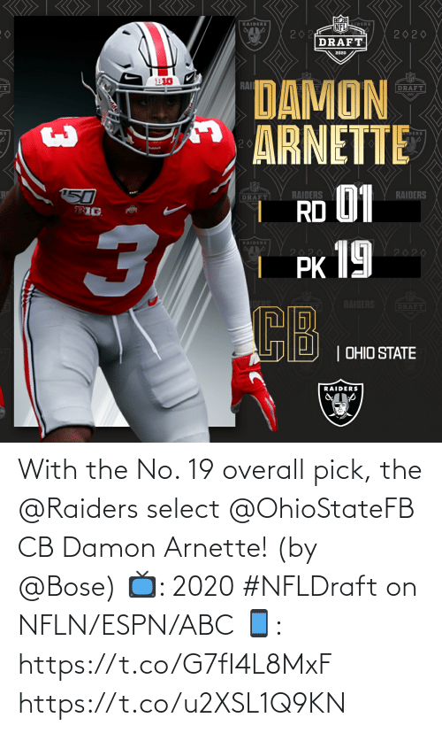 Raiders: With the No. 19 overall pick, the @Raiders select @OhioStateFB CB Damon Arnette! (by @Bose)  📺: 2020 #NFLDraft on NFLN/ESPN/ABC 📱: https://t.co/G7fI4L8MxF https://t.co/u2XSL1Q9KN