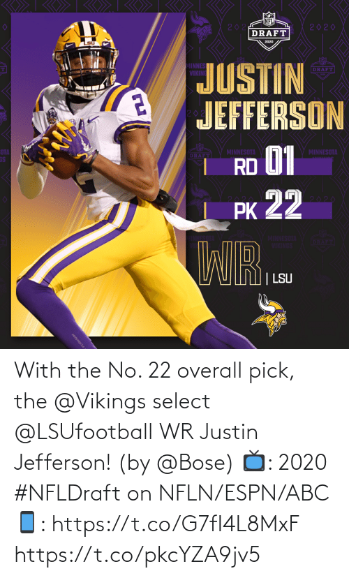 Vikings: With the No. 22 overall pick, the @Vikings select @LSUfootball WR Justin Jefferson! (by @Bose)  📺: 2020 #NFLDraft on NFLN/ESPN/ABC 📱: https://t.co/G7fI4L8MxF https://t.co/pkcYZA9jv5