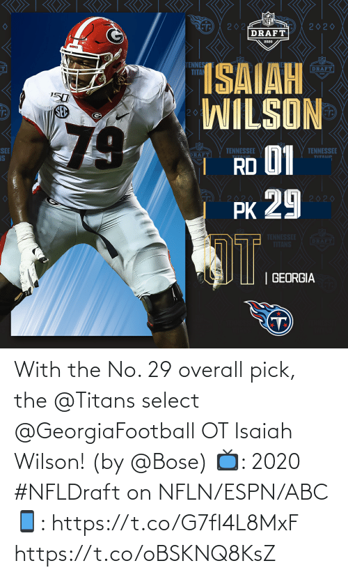 ABC: With the No. 29 overall pick, the @Titans select @GeorgiaFootball OT Isaiah Wilson! (by @Bose)  📺: 2020 #NFLDraft on NFLN/ESPN/ABC 📱: https://t.co/G7fI4L8MxF https://t.co/oBSKNQ8KsZ