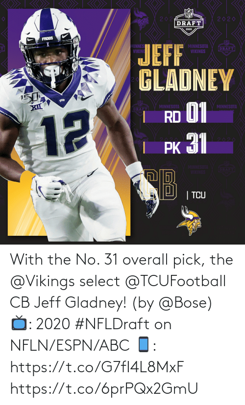 Vikings: With the No. 31 overall pick, the @Vikings select @TCUFootball CB Jeff Gladney! (by @Bose)  📺: 2020 #NFLDraft on NFLN/ESPN/ABC 📱: https://t.co/G7fI4L8MxF https://t.co/6prPQx2GmU