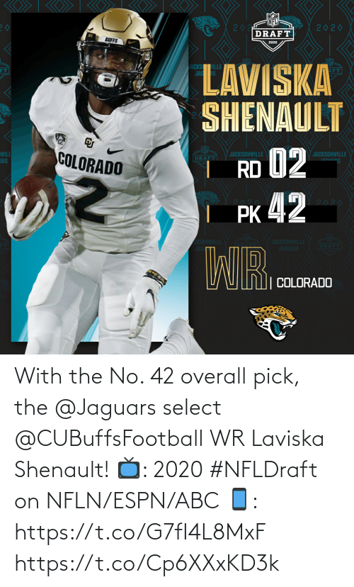 ABC: With the No. 42 overall pick, the @Jaguars select @CUBuffsFootball WR Laviska Shenault!  📺: 2020 #NFLDraft on NFLN/ESPN/ABC 📱: https://t.co/G7fI4L8MxF https://t.co/Cp6XXxKD3k