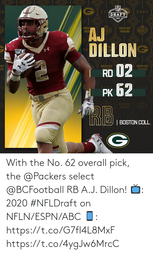 ABC: With the No. 62 overall pick, the @Packers select @BCFootball RB A.J. Dillon!  📺: 2020 #NFLDraft on NFLN/ESPN/ABC 📱: https://t.co/G7fI4L8MxF https://t.co/4ygJw6MrcC
