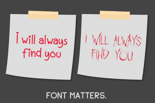 You, Font, and Always: WLL ALWAYS  FIND YOU  Iwill always  find you  FONT MATTERS.