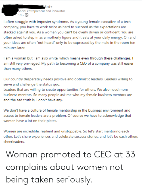 Conservative Memes: Woman promoted to CEO at 33 complains about women not being taken seriously.