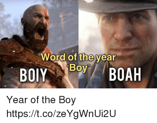Video Games, Word, and Boy: Word of the year  Boy Year of the Boy https://t.co/zeYgWnUi2U