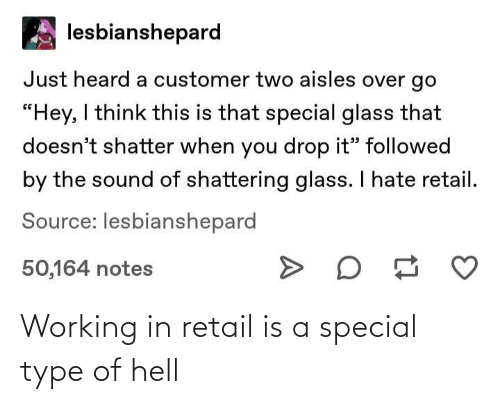 working: Working in retail is a special type of hell