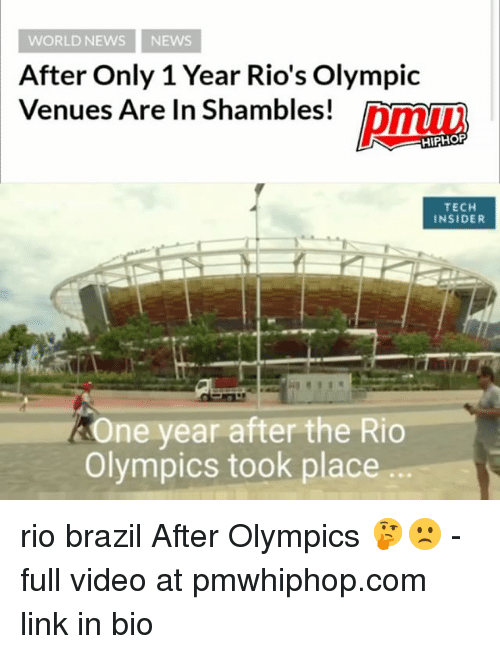 Teching: WORLD NEWS NEWs  After Only 1 Year Rio's Olympic  Venues Are In Shambles!  HIPHOP  TECH  INSIDER  One year after the Rio  Olympics took place rio brazil After Olympics 🤔🙁 - full video at pmwhiphop.com link in bio
