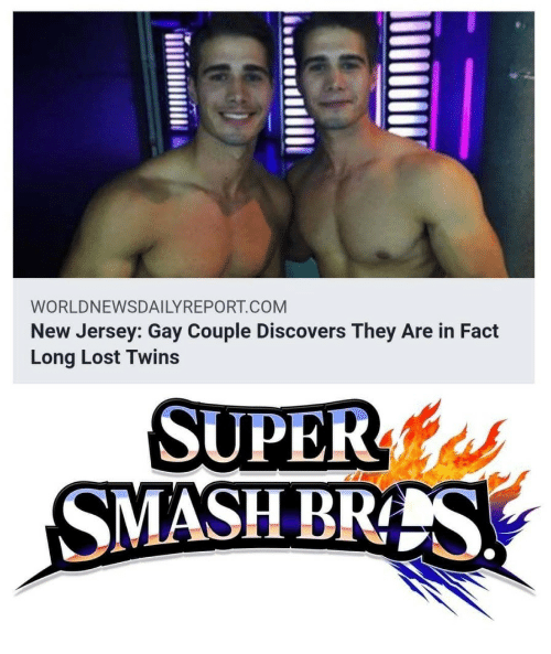 New Jersey: WORLDNEWSDAILYREPORT.COM  New Jersey: Gay Couple Discovers They Are in Fact  Long Lost Twins  SUPERs