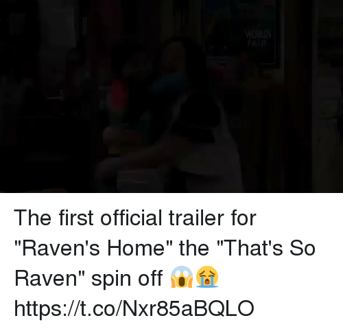 "That's So Raven: WORLDS  FAIR The first official trailer for ""Raven's Home"" the ""That's So Raven"" spin off 😱😭 https://t.co/Nxr85aBQLO"