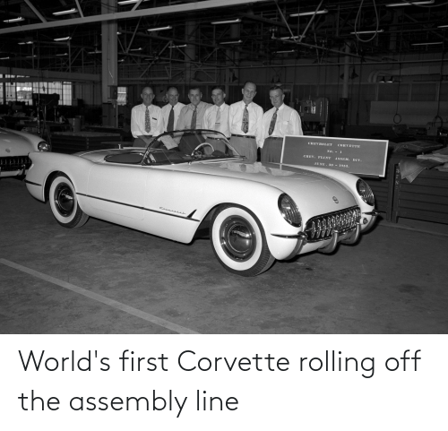 rolling: World's first Corvette rolling off the assembly line