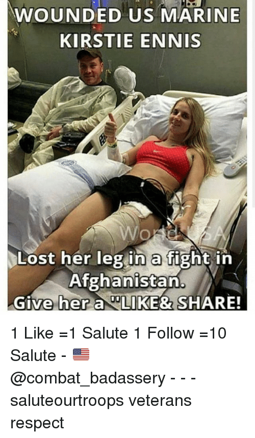 Combate: WOUNDED US MARINE  KIRSTIE ENNIS  Lost her leg in a fight in  Afghanistan  Give her a IKE& SHARE! 1 Like =1 Salute 1 Follow =10 Salute - 🇺🇸 @combat_badassery - - - saluteourtroops veterans respect