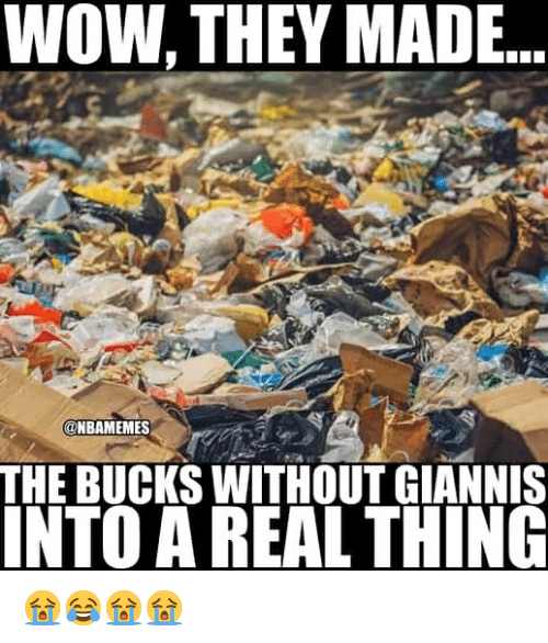 Nba, Wow, and Bucks: WOW, THEY MADE..  @NBAMEMES  THE BUCKS WITHOUT GIANNIS  INTO A REAL THING 😭😂😭😭