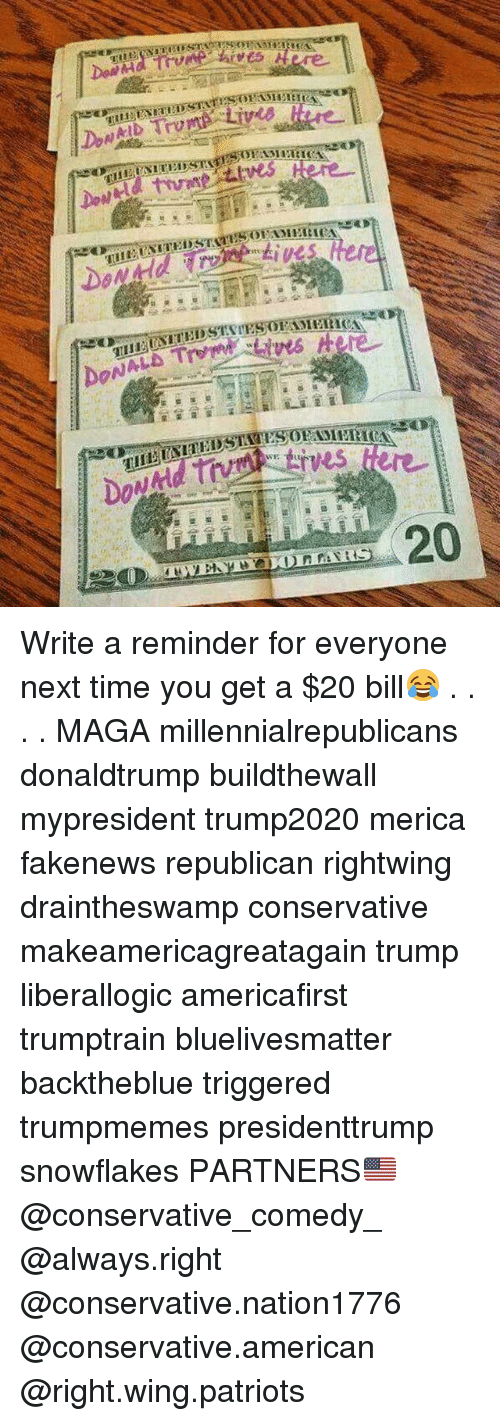 Memes, Patriotic, and American: Write a reminder for everyone next time you get a $20 bill😂 . . . . MAGA millennialrepublicans donaldtrump buildthewall mypresident trump2020 merica fakenews republican rightwing draintheswamp conservative makeamericagreatagain trump liberallogic americafirst trumptrain bluelivesmatter backtheblue triggered trumpmemes presidenttrump snowflakes PARTNERS🇺🇸 @conservative_comedy_ @always.right @conservative.nation1776 @conservative.american @right.wing.patriots