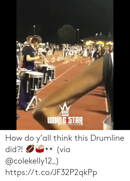 Star, Hip Hop, and How: WRLG STAR  HIP HOP.COM How do y'all think this Drumline did?! 🏈🥁👀 (via @colekelly12_) https://t.co/JF32P2qkPp