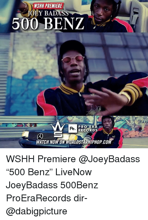 "Badasses: WSHH PREMIERE  JOBY BADASS  500 BENZ  PRO ER  RECORDS  Pe  WATCH NOW ON WORLDSTARHIPHOP.COM WSHH Premiere @JoeyBadass ""500 Benz"" LiveNow JoeyBadass 500Benz ProEraRecords dir- @dabigpicture"