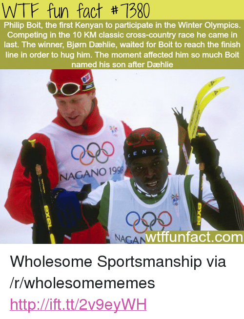 """Finish Line, Winter, and Wtf: WTF fun fact #1980  Philip Boit, the first Kenyan to participate in the Winter Olympics.  Competing in the 10 KM classic cross-country race he came in  last. The winner, Bjørn Dæhlie, waited for Boit to reach the finish  line in order to hug him. The moment affected him so much Boit  named his son after Dæhlie  Qses  KENY A  NAGANO 19  NAGAN  wtffunfact.com <p>Wholesome Sportsmanship via /r/wholesomememes <a href=""""http://ift.tt/2v9eyWH"""">http://ift.tt/2v9eyWH</a></p>"""