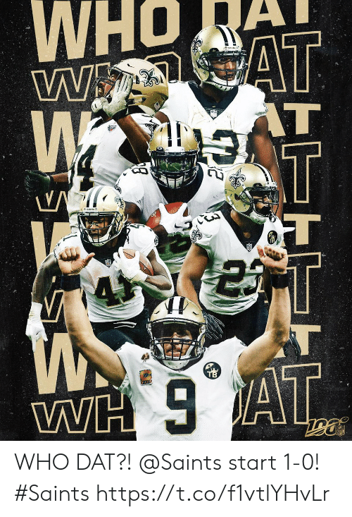 Memes, New Orleans Saints, and At&t: WwAT  AT  T  WH AT WHO DAT?!  @Saints start 1-0! #Saints https://t.co/f1vtlYHvLr
