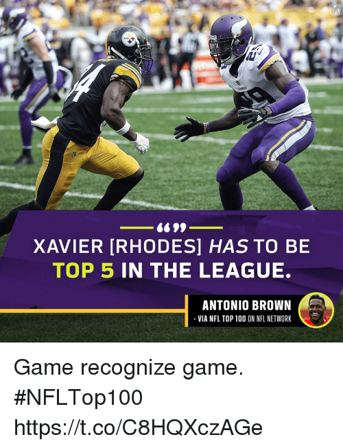 Nfl Network: XAVIER [RHODES] HAS TO BE  TOP 5 IN THE LEAGUE.  ANTONIO BROWN  VIA NFL TOP 100 ON NFL NETWORK Game recognize game. #NFLTop100 https://t.co/C8HQXczAGe