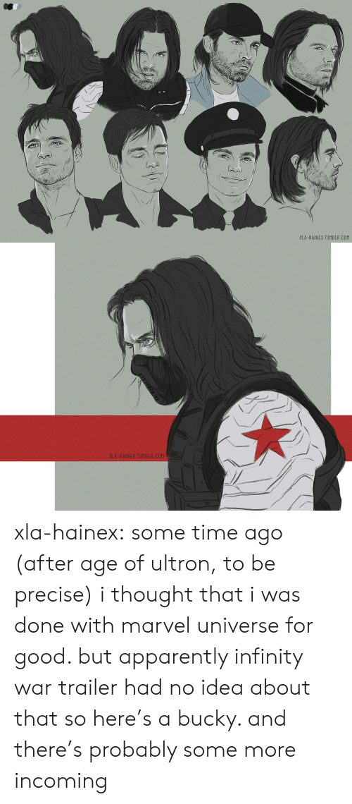 Incoming: XLA-HAINEX.TUMBLR.COM   XLA-HAINEX.TUMBLR.COM xla-hainex: some time ago (after age of ultron, to be precise) i thought that i was done with marvel universe for good. but apparently infinity war trailer had no idea about that so here's a bucky. and there's probably some more incoming