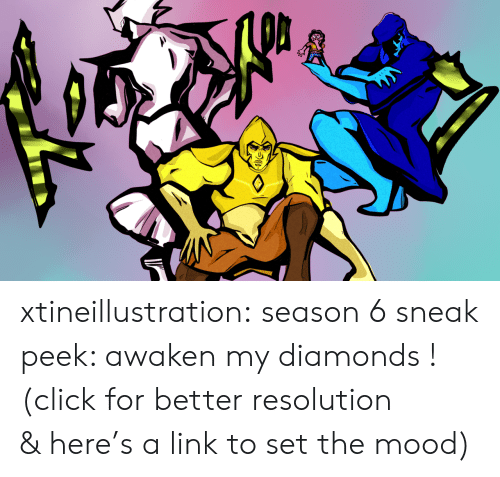 Season 6: xtineillustration:  season 6 sneak peek: awaken my diamonds !(click for better resolution & here's a link to set the mood)