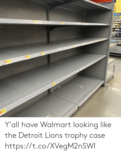 looking: Y'all have Walmart looking like the Detroit Lions trophy case https://t.co/XVegM2nSWI