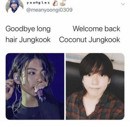 Jungkook: y o ongles  @meanyoongi0309  Welcome back  Goodbye long  hair Jungkook  Coconut Jungkook