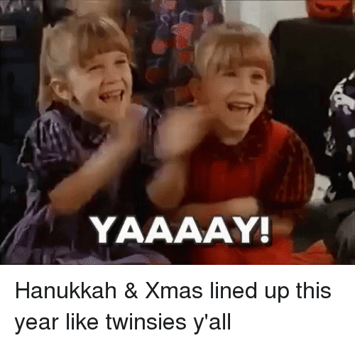 Memes, Hanukkah, and 🤖: YAAAAY! Hanukkah & Xmas lined up this year like twinsies y'all