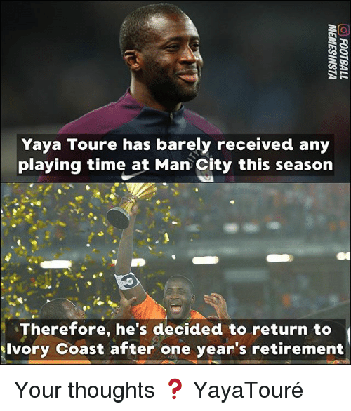 toure: Yaya Toure has barely received any  playing time at Man City this season  Therefore, he's decided to return to  Ivory Coast after one year's retirement Your thoughts ❓ YayaTouré