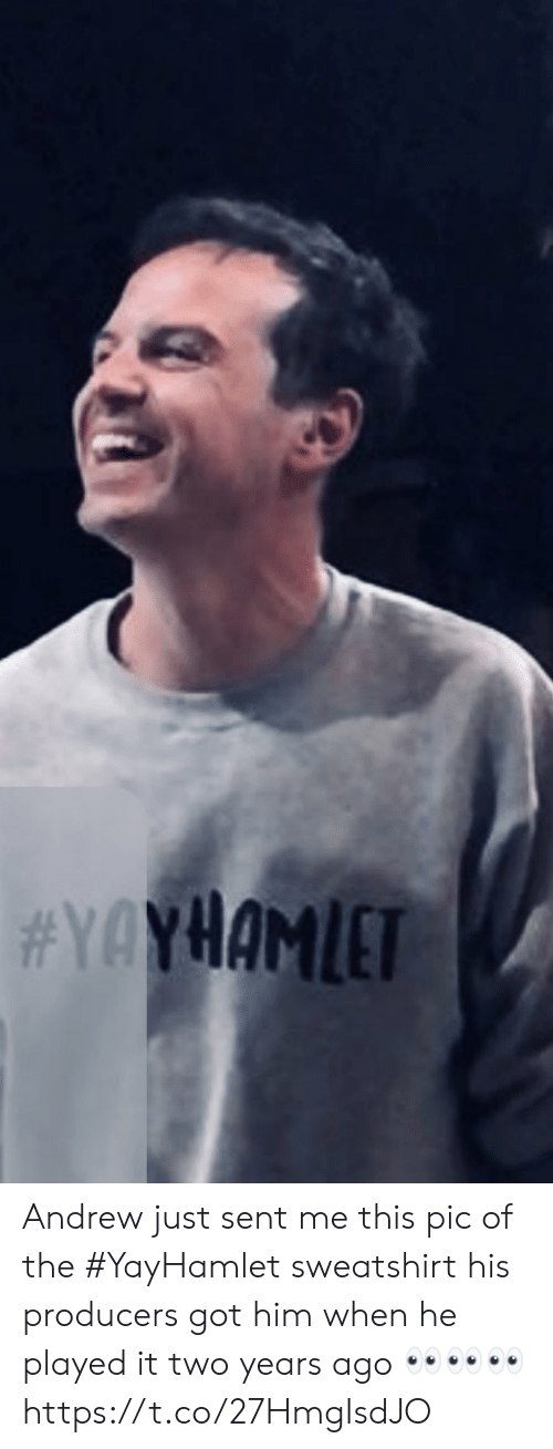 sweatshirt: Andrew just sent me this pic of the #YayHamlet sweatshirt his producers got him when he played it two years ago 👀👀👀 https://t.co/27HmgIsdJO