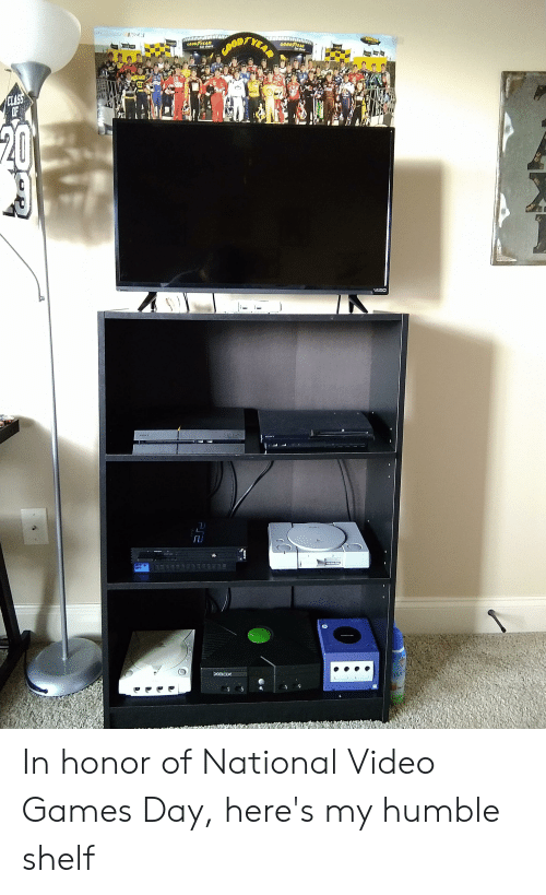 Sony, Video Games, and Games: YEAR  NAZ YA  GOOD YEAR  Gat there  GOOST  GOOD YAR  Get there  GOOD  ELASS  OF  AL  VIZIO  BONY  SONY  xeDx  Dus In honor of National Video Games Day, here's my humble shelf