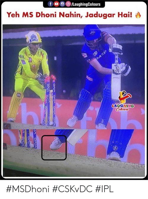 Indianpeoplefacebook, Ipl, and Dhoni: Yeh MS Dhoni Nahin, Jadugar Hai!  KINGI  HiL  LAUGHING  Colowrs #MSDhoni #CSKvDC #IPL