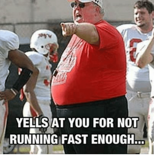 Running, Fast, and You: YELLS AT YOU FOR NOT  RUNNING FAST ENOUGH