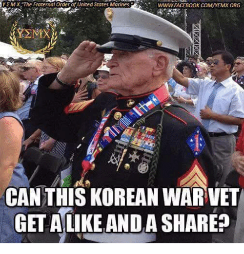 Fraternity, Memes, and Marines: YEMX, The Fraternal order United States Marines.  WWWAFACEBOOK COMMA/YEMXORG  CAN THIS KOREAN WAR VET  GET ALIKE ANDA SHARE