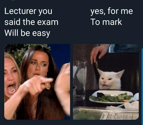 Yes, Easy, and Will: yes, for me  To mark  Lecturer you  said the exam  Will be easy