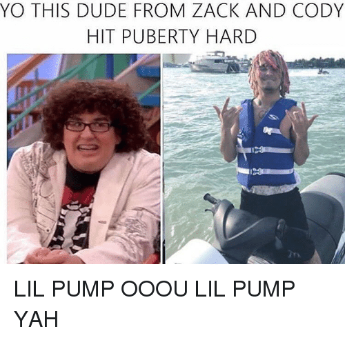 Memes, Puberty, and 🤖: YO THIS DUDE FROM ZACK AND CODY  HIT PUBERTY HARD LIL PUMP OOOU LIL PUMP YAH