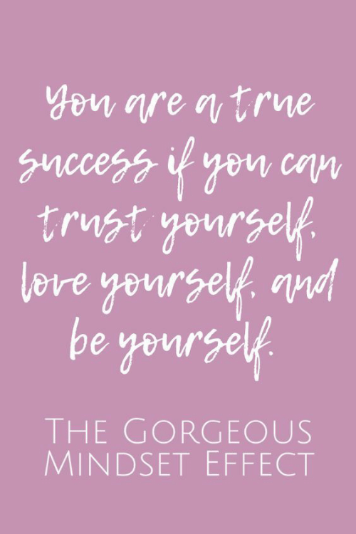 Elf: Yon  gnccess i you coN  trust yoursel  Lore yours  elf qnd  be yourself  THE GORGEOUS  MINDSET EFFECT