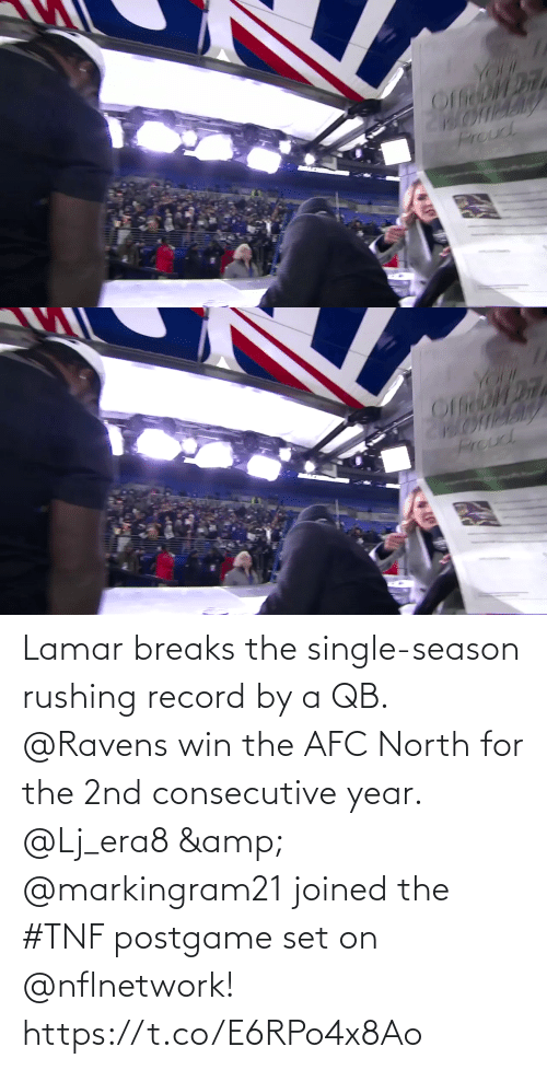 nflnetwork: YOr  Proud   YOUK  Prouc Lamar breaks the single-season rushing record by a QB. @Ravens win the AFC North for the 2nd consecutive year.  @Lj_era8 & @markingram21 joined the #TNF postgame set on @nflnetwork! https://t.co/E6RPo4x8Ao