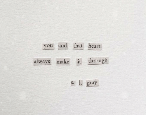 Heart It: you and that heart  it through  always make  s. 1. gray