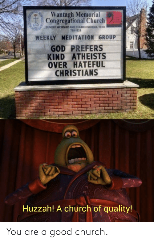 You Are: You are a good church.